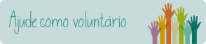 Ajude como voluntário